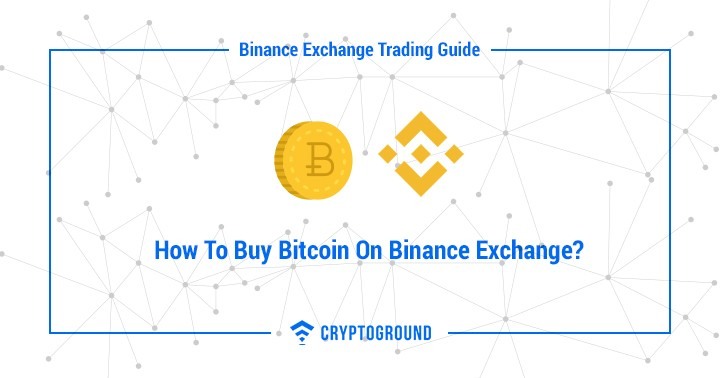 How To Buy Cryptocurrencies On Binance Exchange?