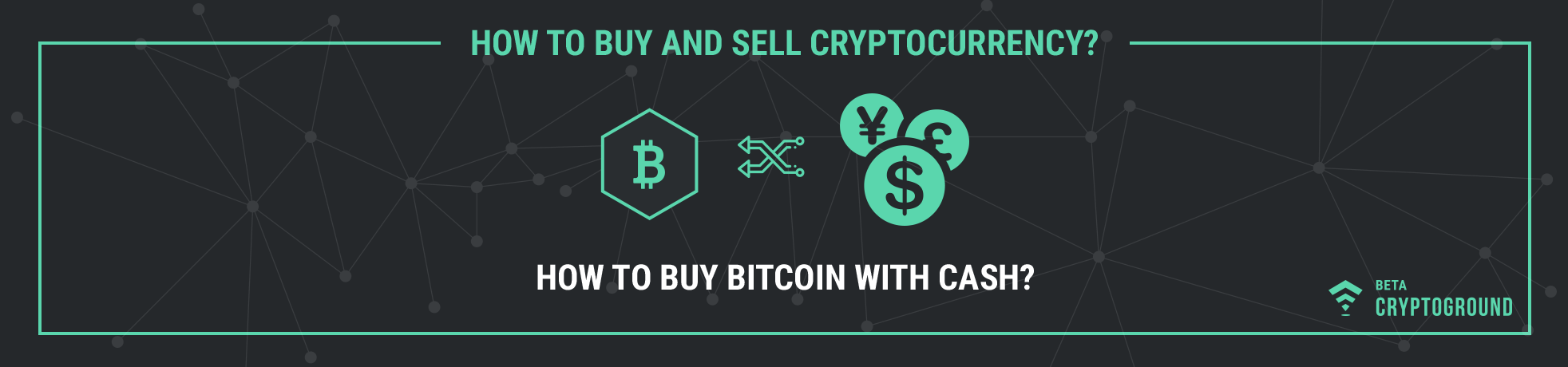 How to Buy Bitcoin with Cash?