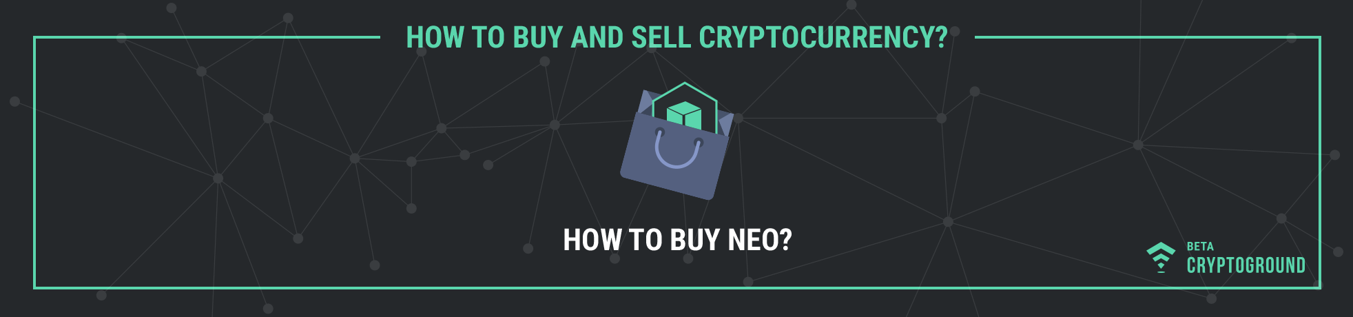 How to Buy Neo?