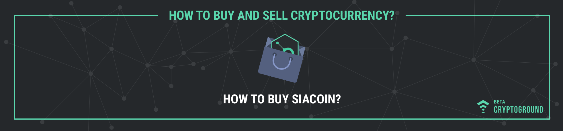 How to Buy SiaCoin?