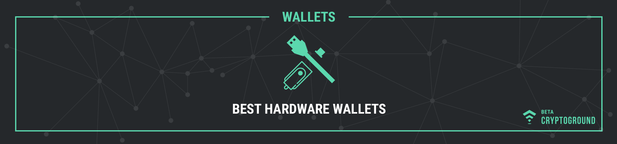 Best Hardware Wallets