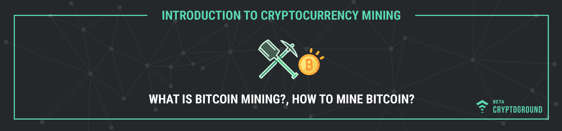 What is Bitcoin Mining? How to Mine Bitcoin?