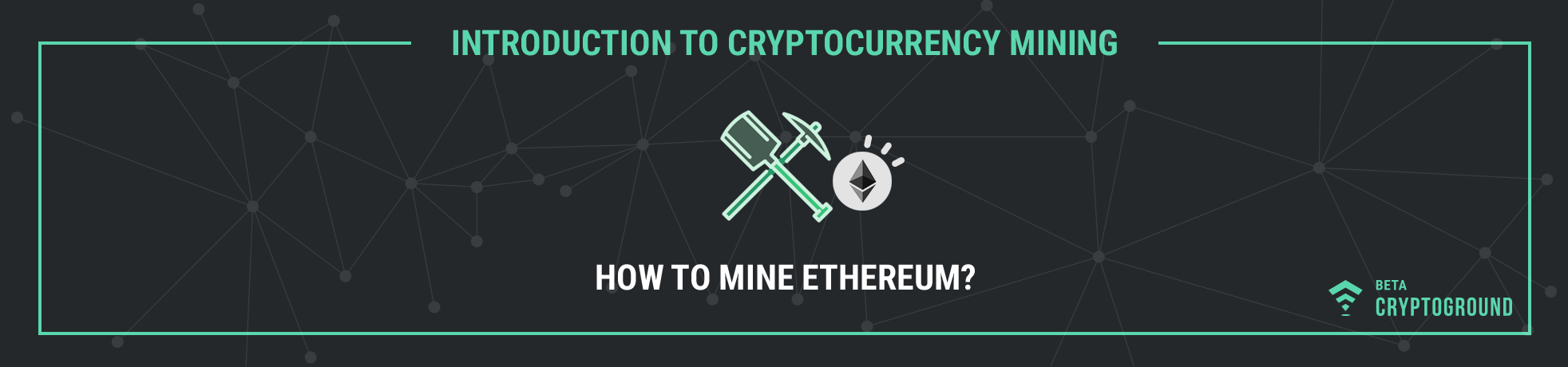 How to Mine Ethereum?