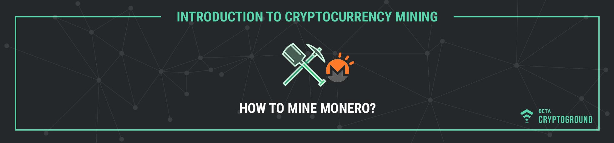 How to mine monero?