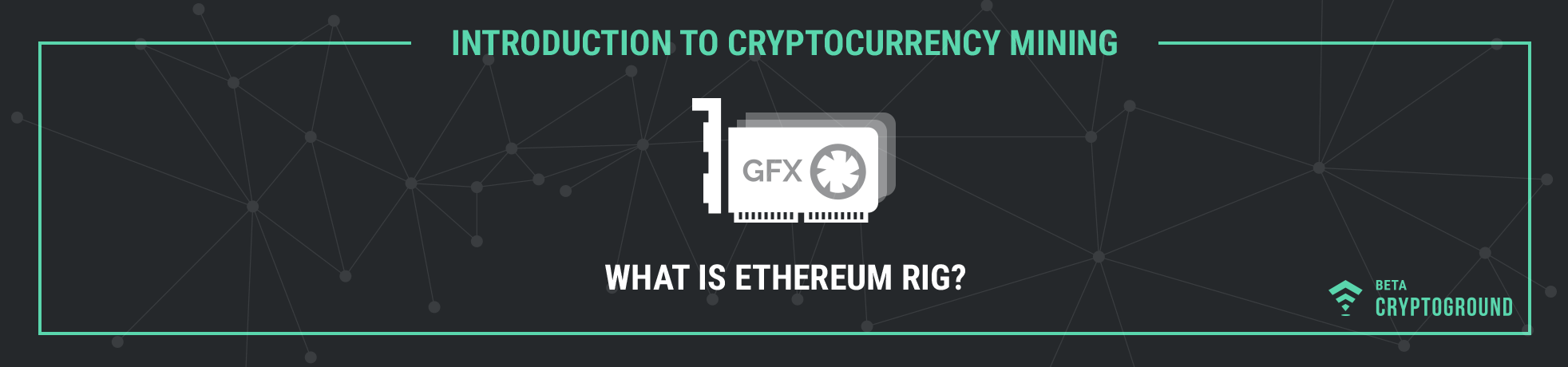 What is Ethereum Rig?