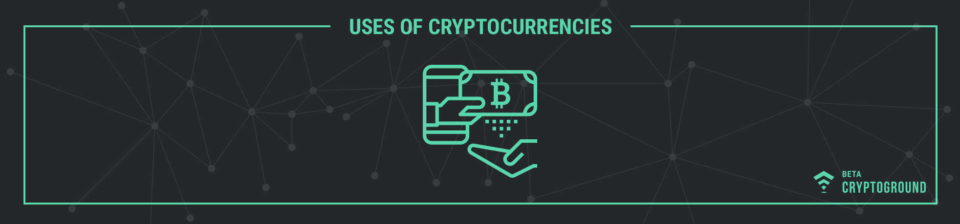 Uses of Cryptocurrencies